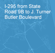 I-295 from State Road 9B to J. Turner Butler Boulevard